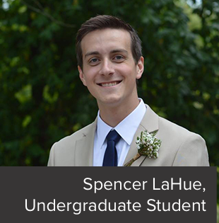 Spencer LaHue, Undergraduate Student